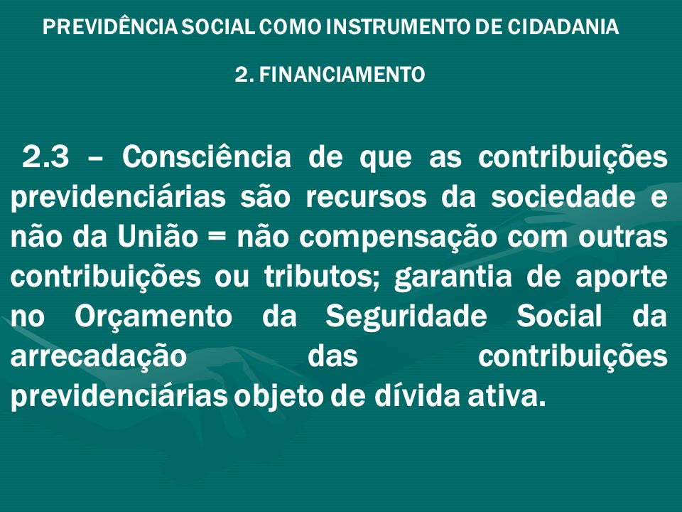 PREVIDÊNCIA SOCIAL COMO INSTRUMENTO DE CIDADANIA
