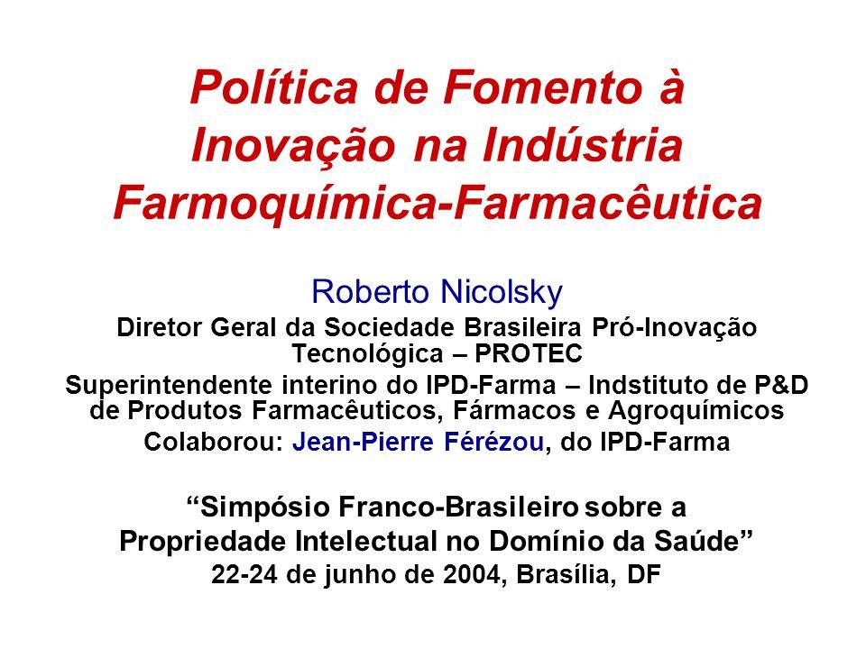 Política de Fomento à Inovação na Indústria Farmoquímica-Farmacêutica