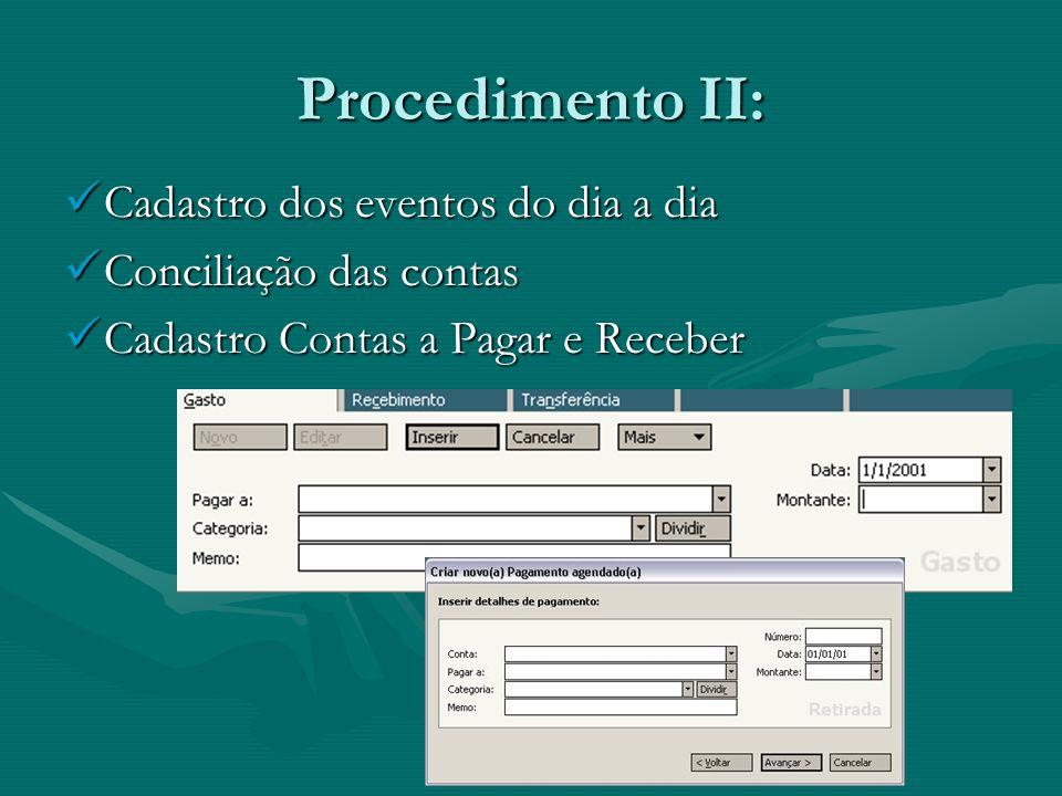 Procedimento II: Cadastro dos eventos do dia a dia