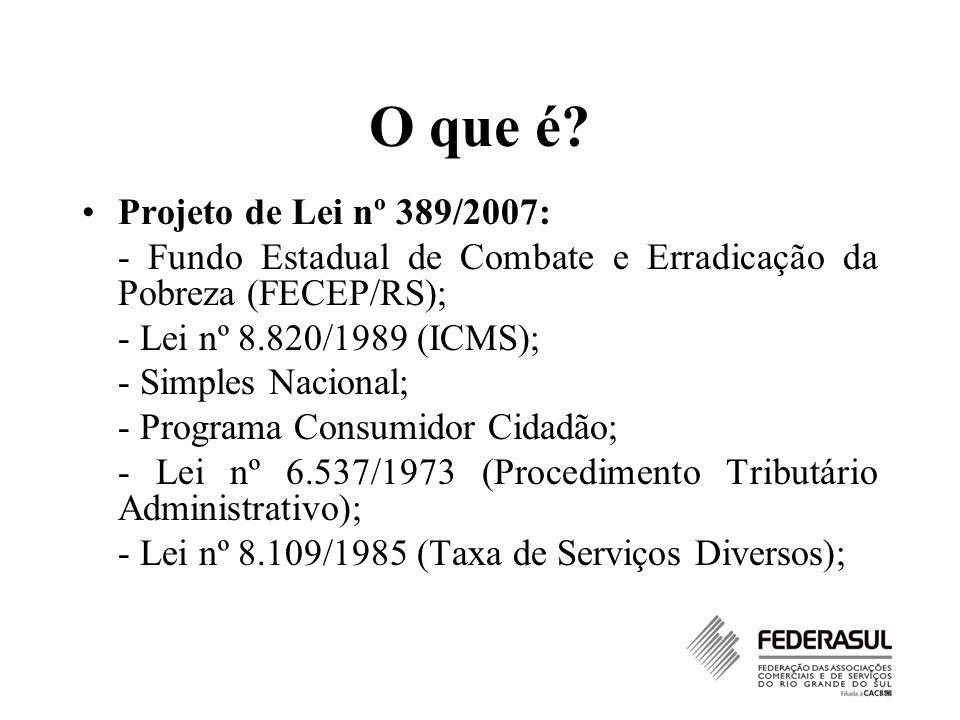 O que é Projeto de Lei nº 389/2007: