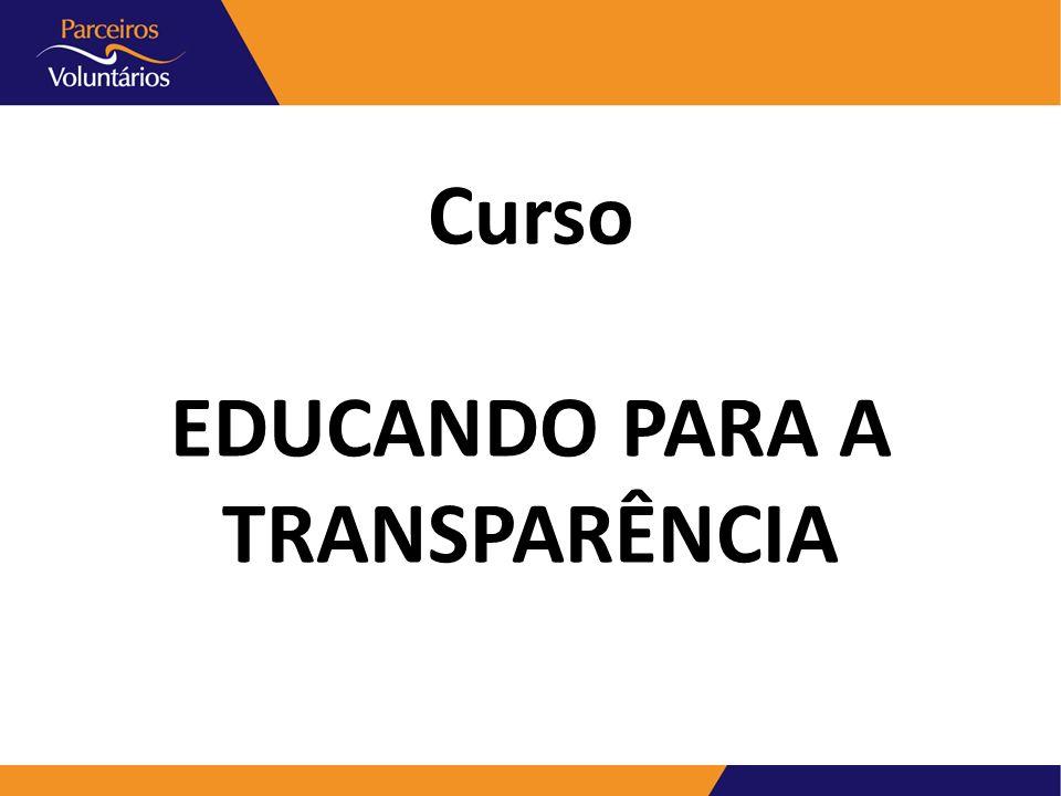 Curso EDUCANDO PARA A TRANSPARÊNCIA