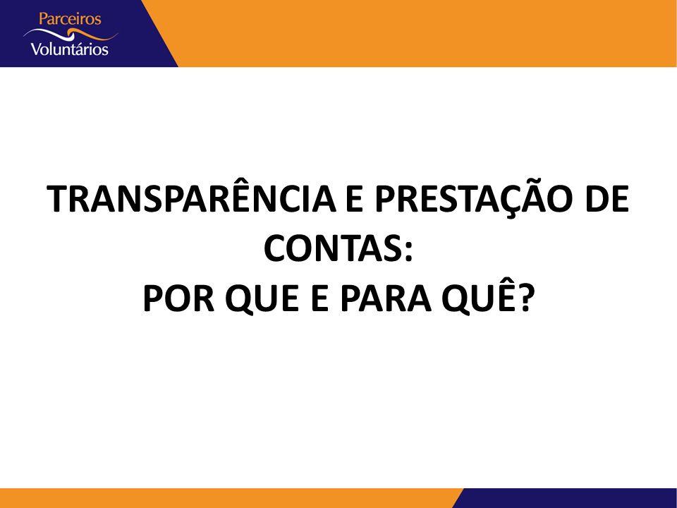 TRANSPARÊNCIA E PRESTAÇÃO DE CONTAS: