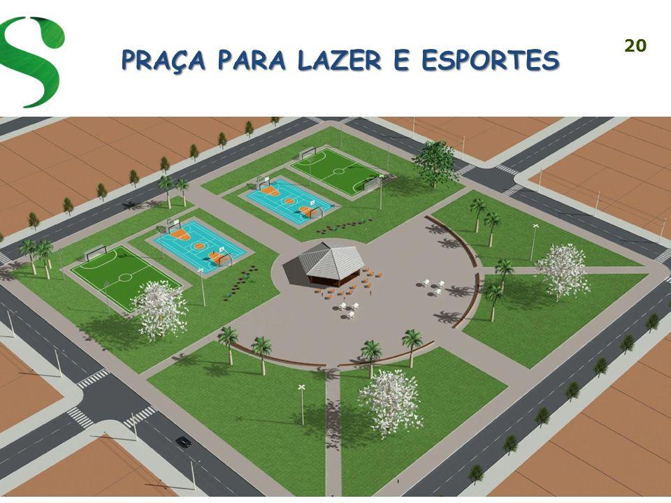 Praça para lazer e esportes