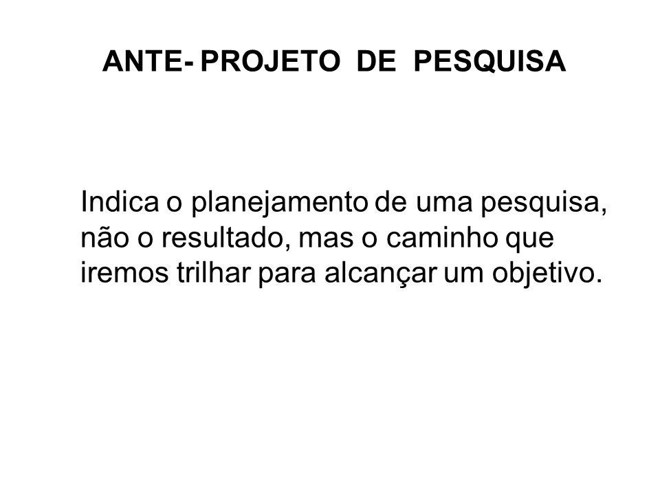 ANTE- PROJETO DE PESQUISA