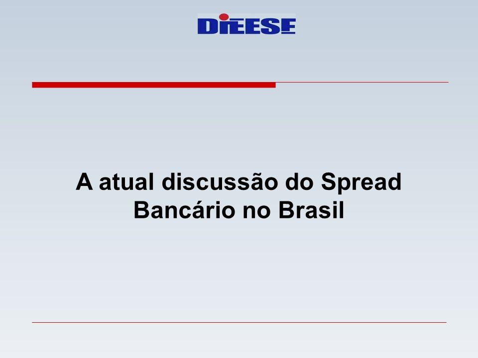 A atual discussão do Spread Bancário no Brasil
