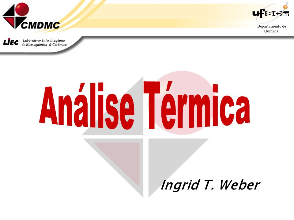 Análise Térmica Ingrid T. Weber