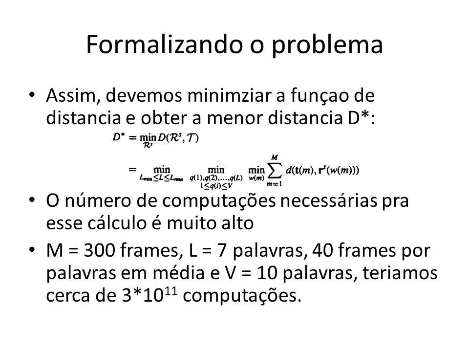 Formalizando o problema