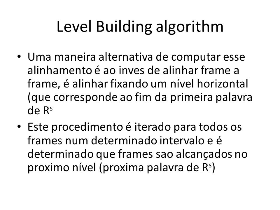 Level Building algorithm