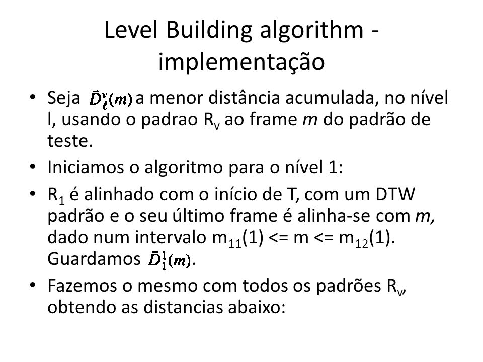 Level Building algorithm - implementação