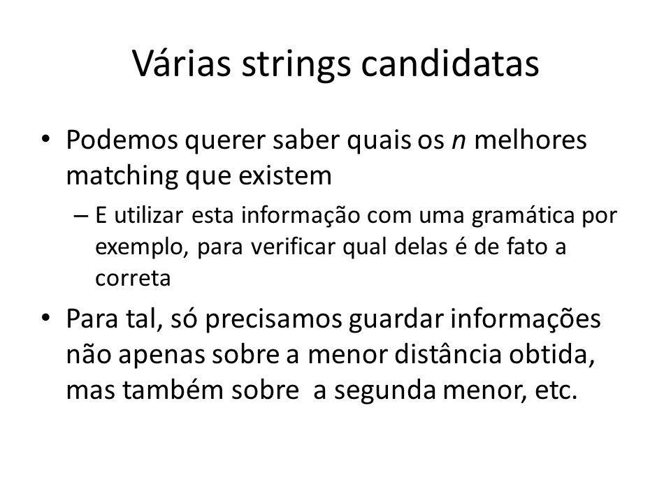 Várias strings candidatas