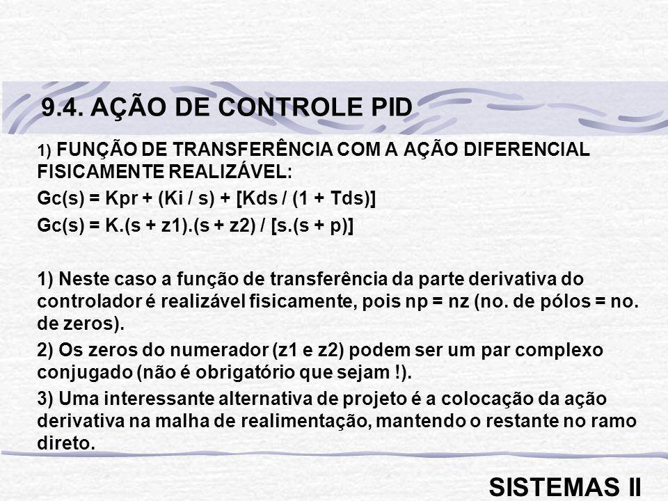9.4. AÇÃO DE CONTROLE PID SISTEMAS II