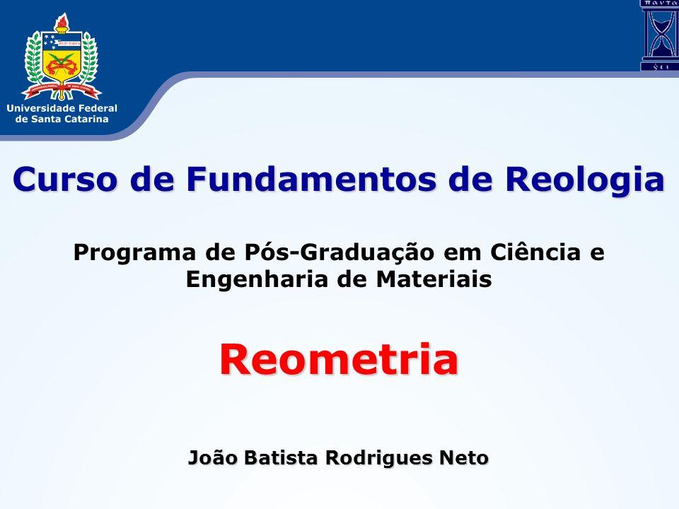 Reometria Curso de Fundamentos de Reologia