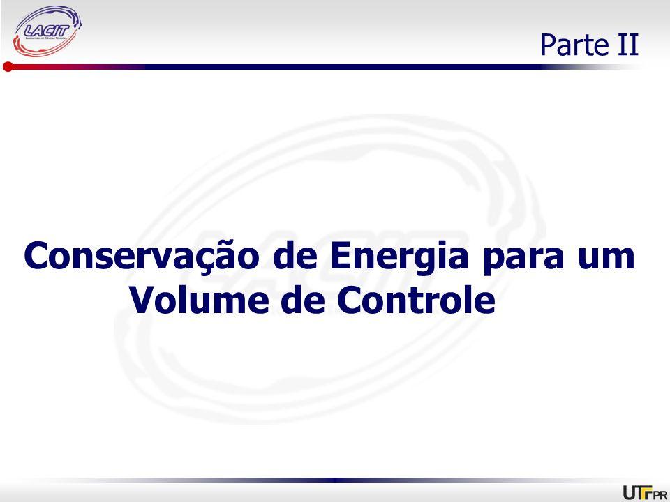 Conservação de Energia para um Volume de Controle