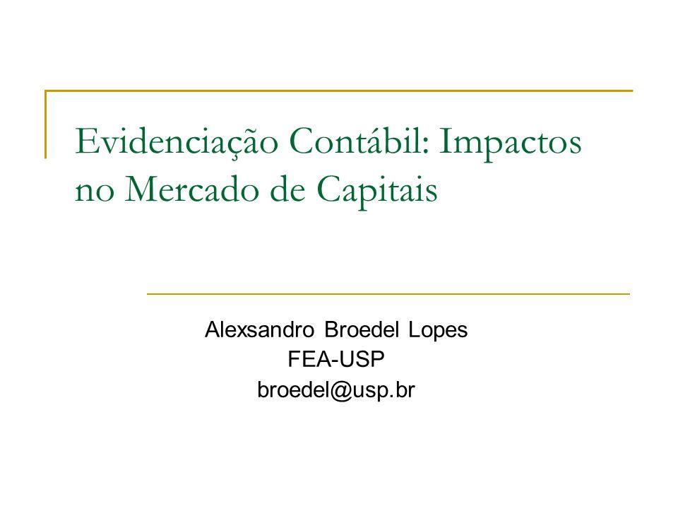 Evidenciação Contábil: Impactos no Mercado de Capitais