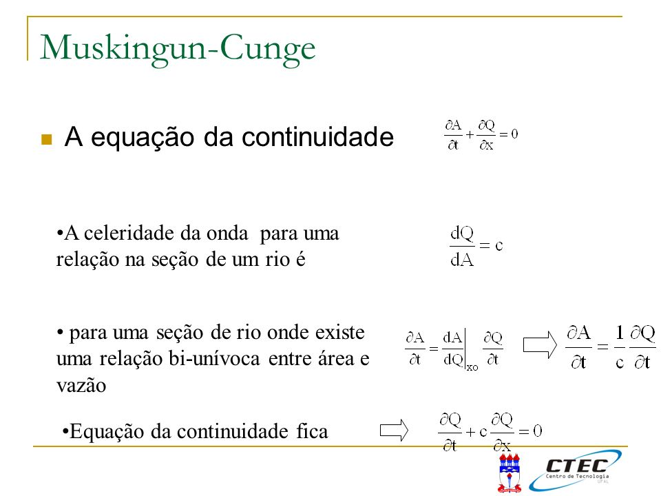 Muskingun-Cunge A equação da continuidade