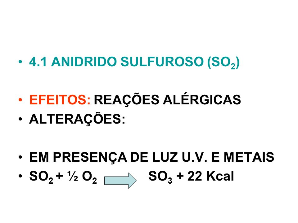 4.1 ANIDRIDO SULFUROSO (SO2)