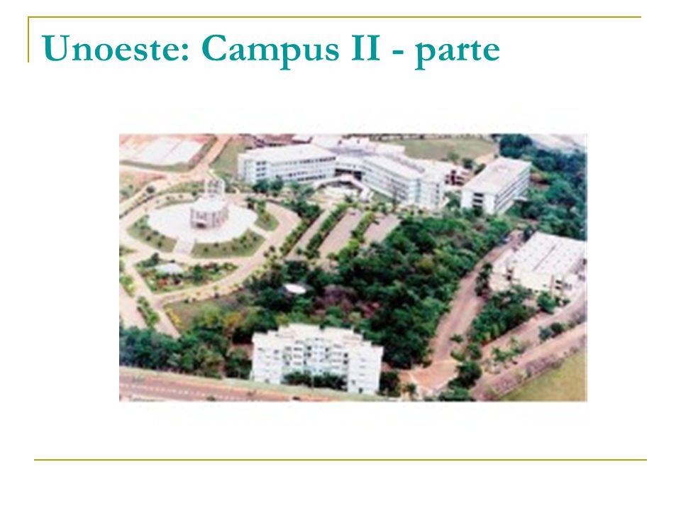 Unoeste: Campus II - parte