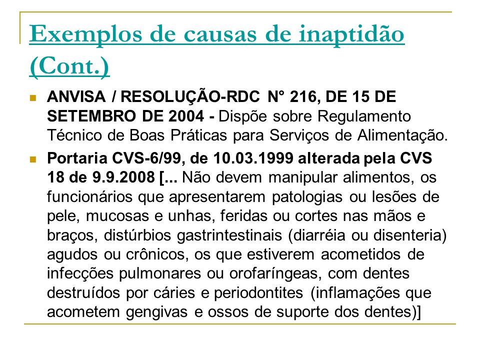 Exemplos de causas de inaptidão (Cont.)