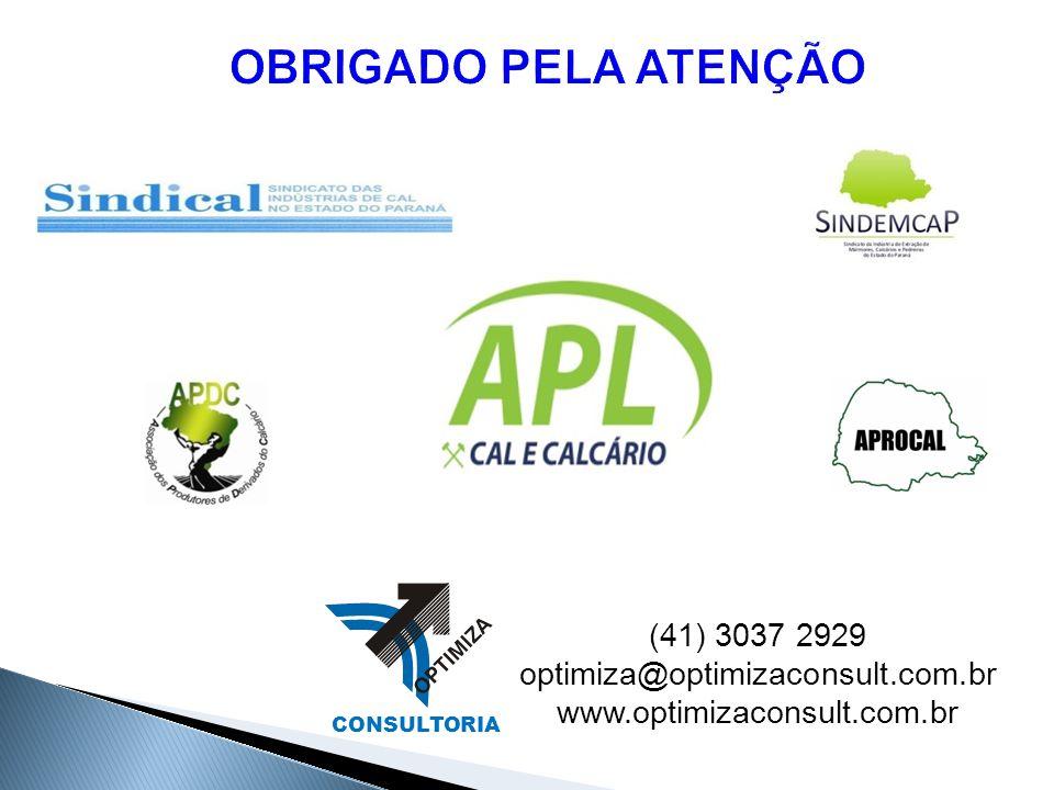 OBRIGADO PELA ATENÇÃO (41) 3037 2929 optimiza@optimizaconsult.com.br