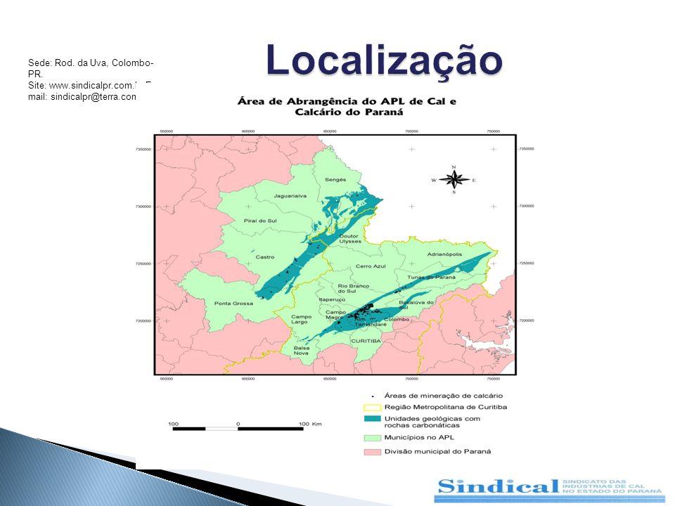 Localização Sede: Rod. da Uva, Colombo-PR.
