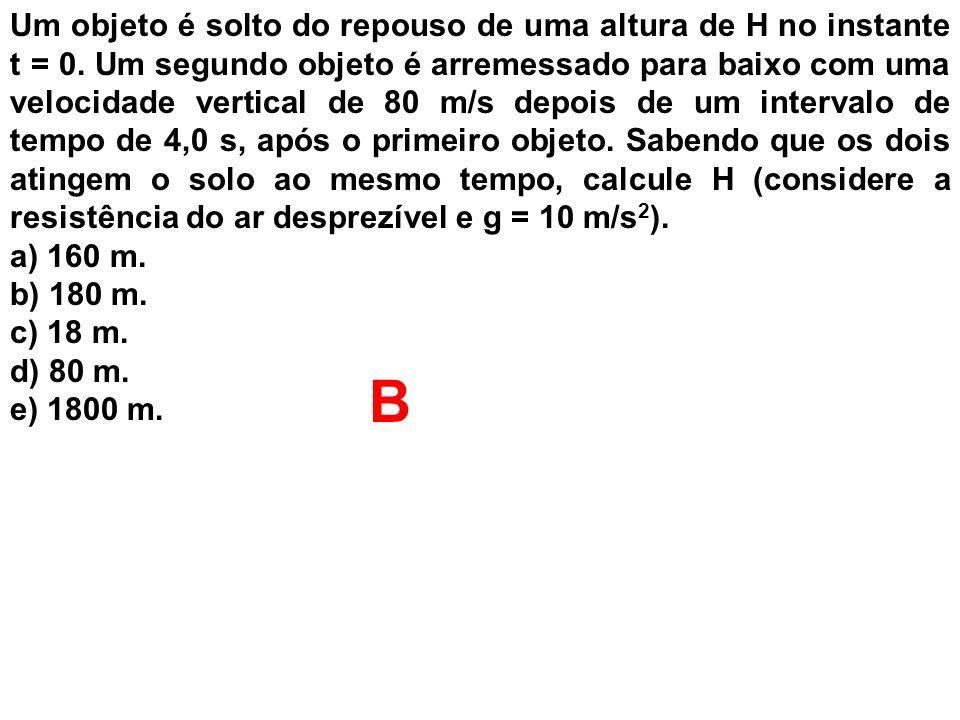 Um objeto é solto do repouso de uma altura de H no instante t = 0