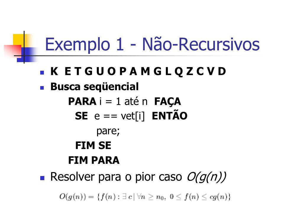 Exemplo 1 - Não-Recursivos
