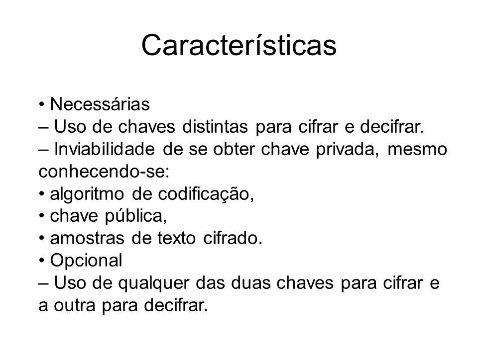 Características • Necessárias