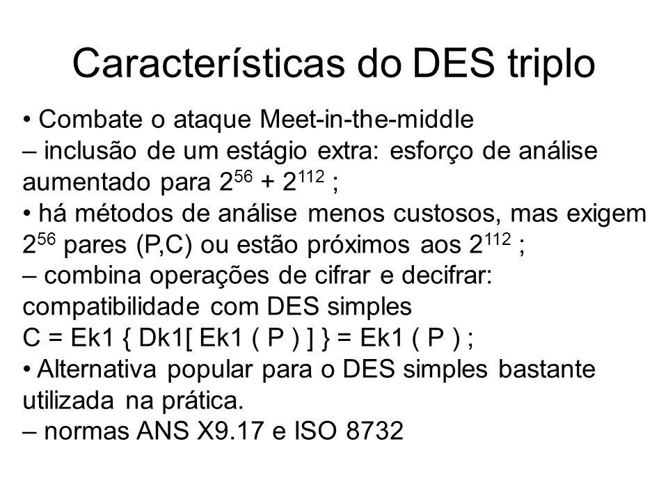 Características do DES triplo