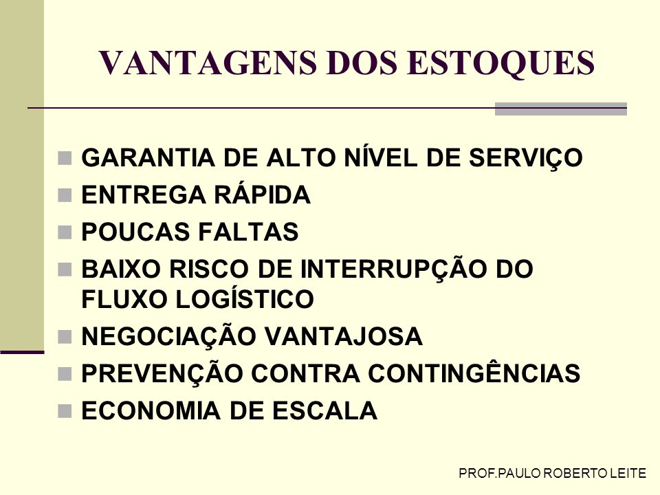 VANTAGENS DOS ESTOQUES