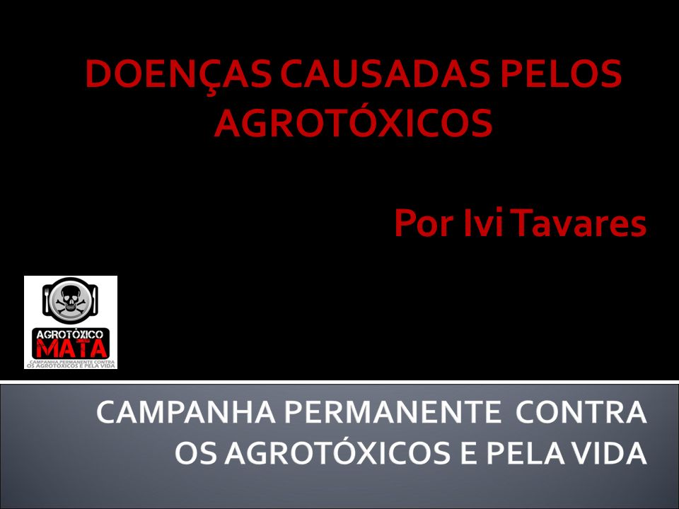 DOENÇAS CAUSADAS PELOS AGROTÓXICOS