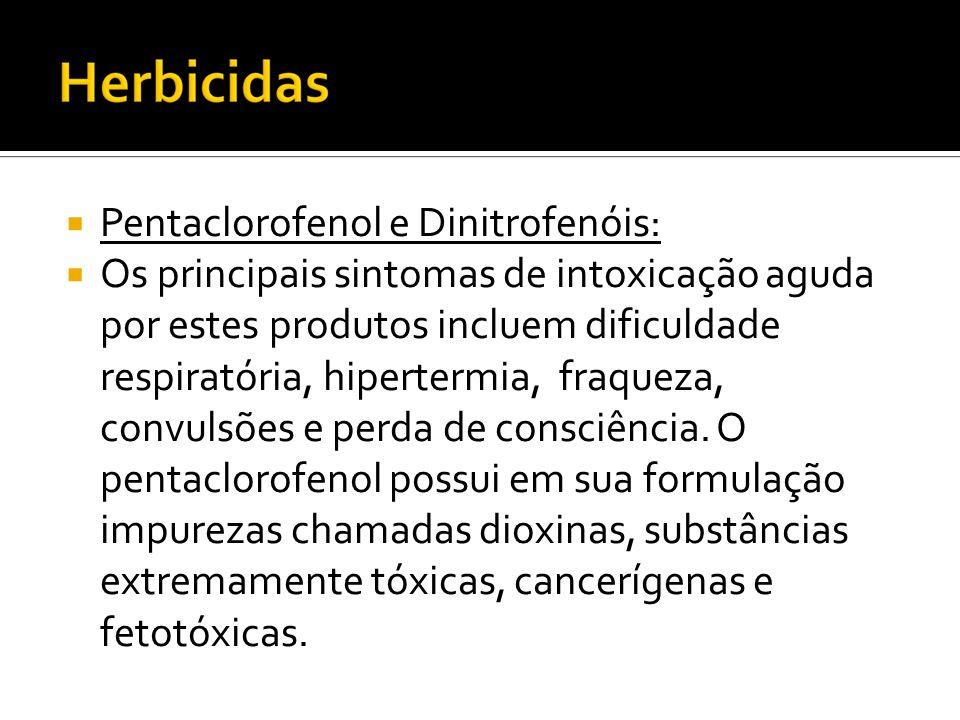 Pentaclorofenol e Dinitrofenóis: