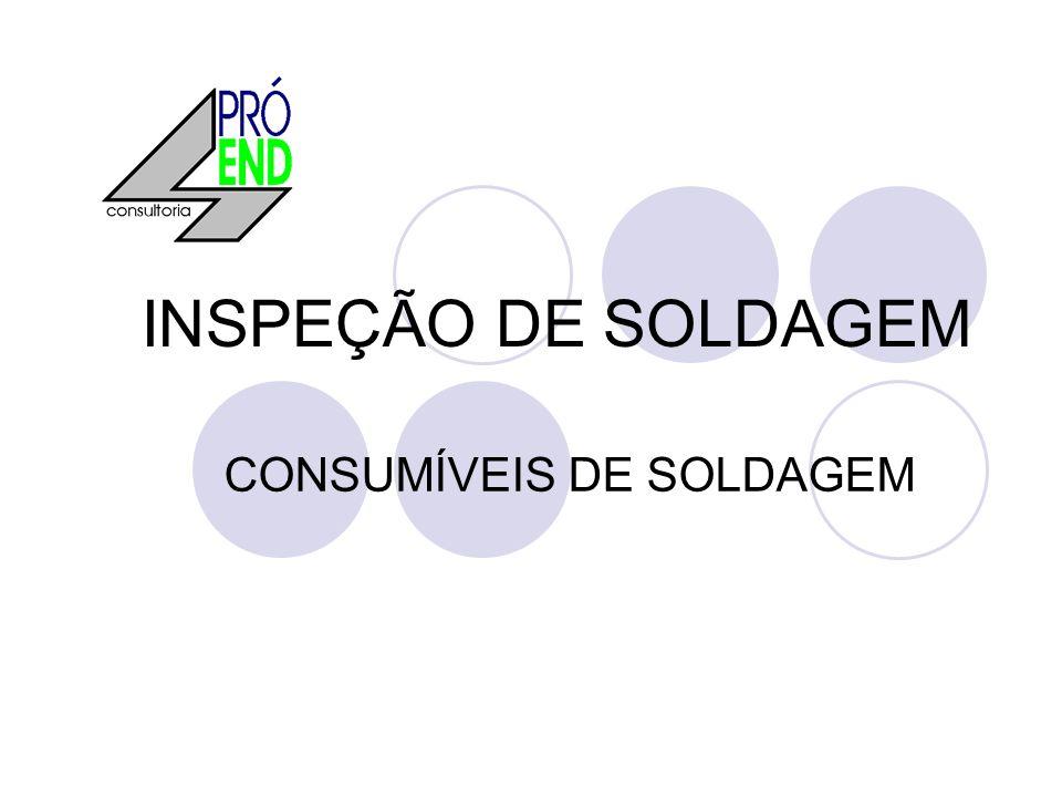 INSPEÇÃO DE SOLDAGEM CONSUMÍVEIS DE SOLDAGEM