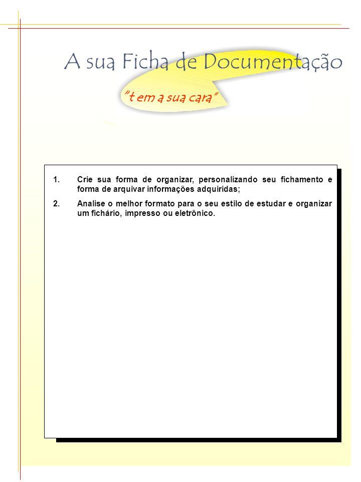 A sua Ficha de Documentação