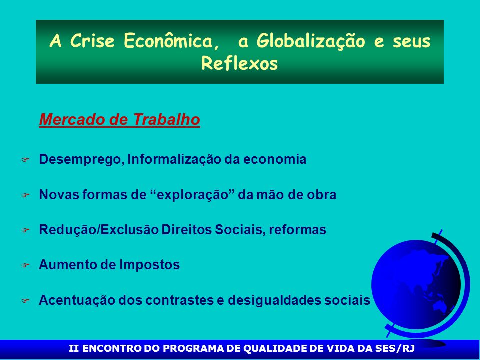 A Crise Econômica, a Globalização e seus Reflexos
