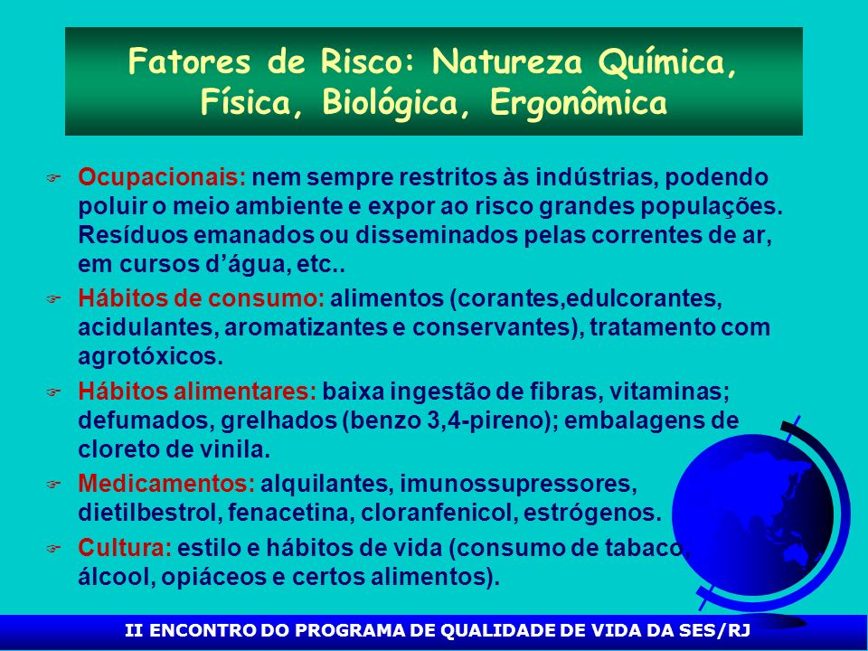 Fatores de Risco: Natureza Química, Física, Biológica, Ergonômica