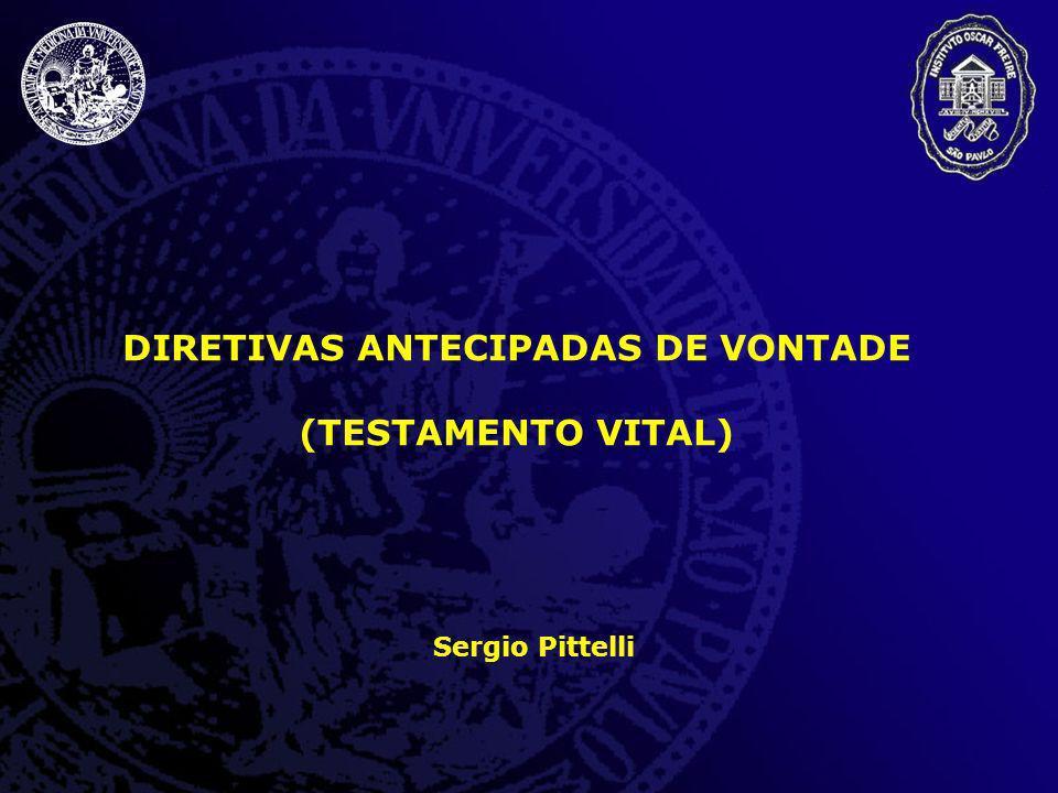 DIRETIVAS ANTECIPADAS DE VONTADE