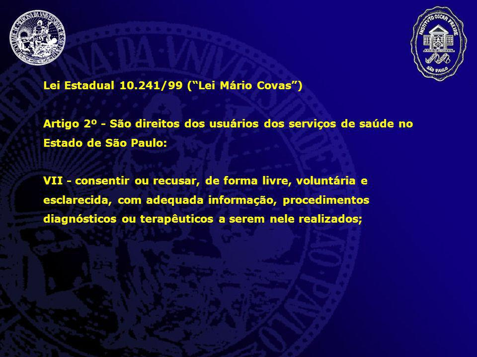 Lei Estadual 10.241/99 ( Lei Mário Covas )