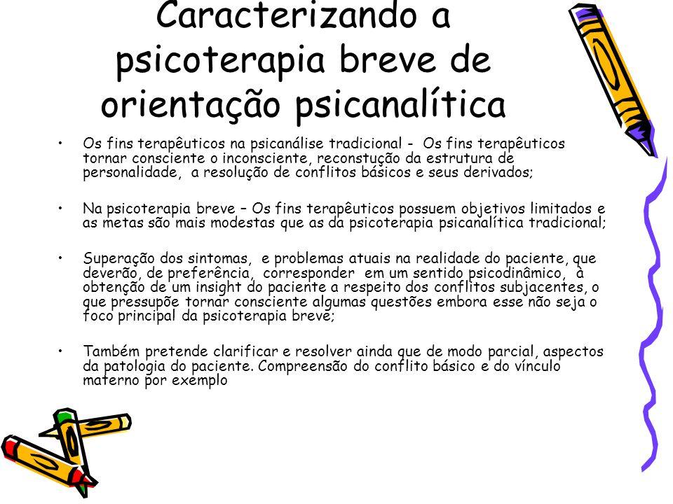 Caracterizando a psicoterapia breve de orientação psicanalítica