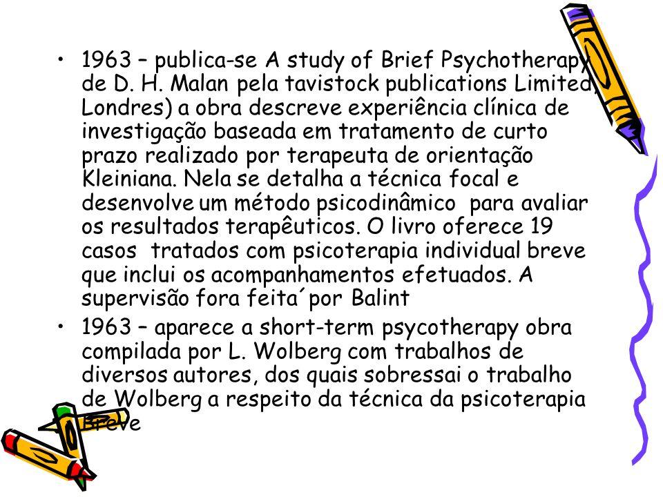 1963 – publica-se A study of Brief Psychotherapy de D. H