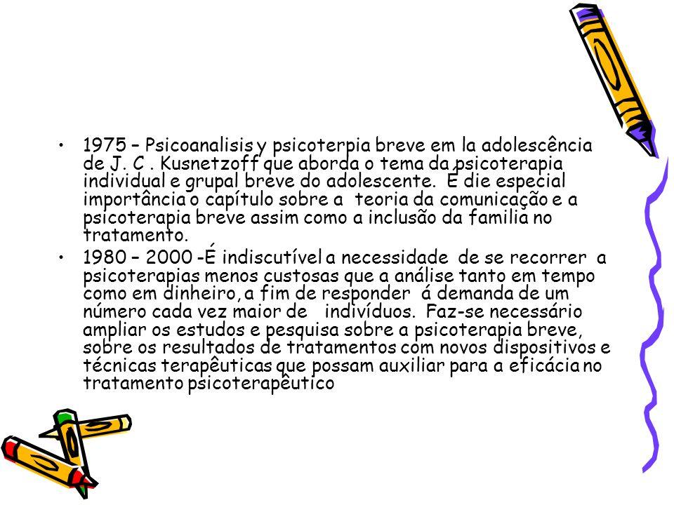 1975 – Psicoanalisis y psicoterpia breve em la adolescência de J. C