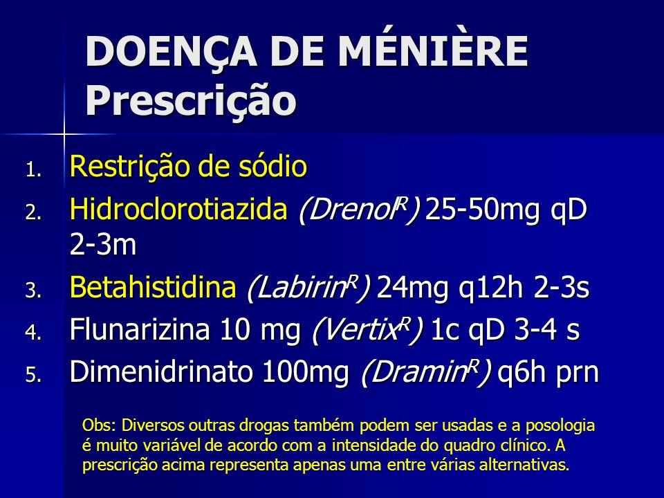 DOENÇA DE MÉNIÈRE Prescrição