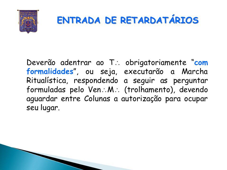 ENTRADA DE RETARDATÁRIOS