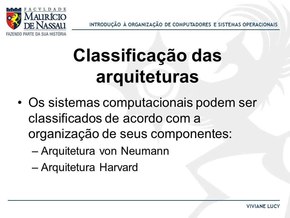 Classificação das arquiteturas