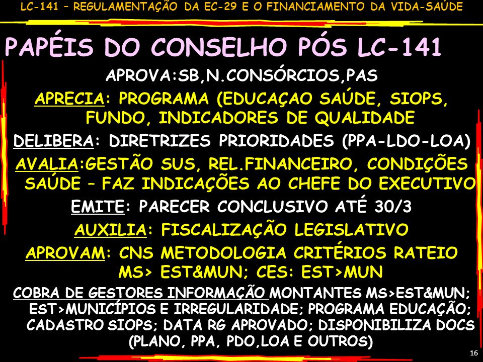 PAPÉIS DO CONSELHO PÓS LC-141