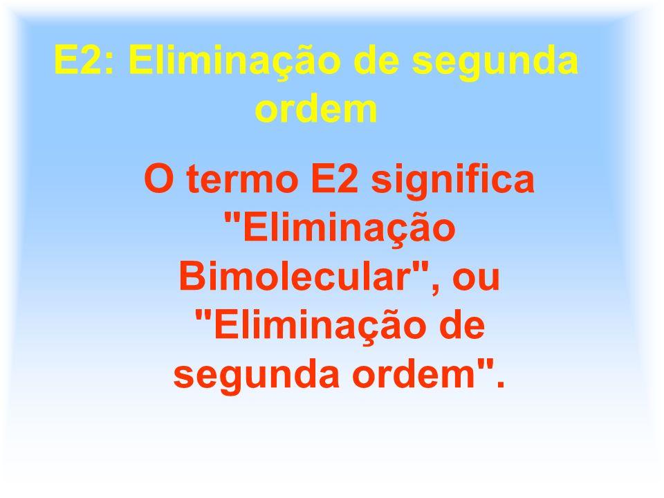 E2: Eliminação de segunda ordem
