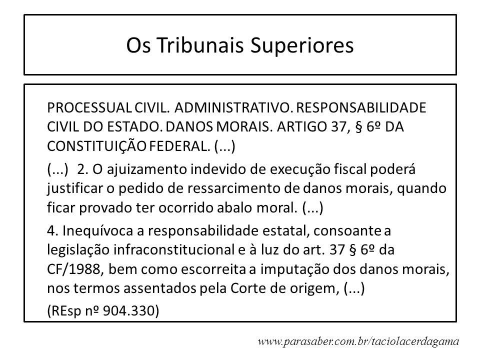 Os Tribunais Superiores