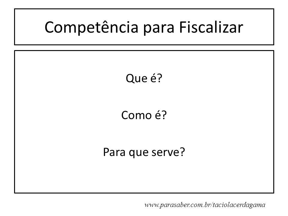 Competência para Fiscalizar