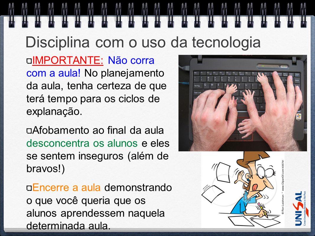 Disciplina com o uso da tecnologia