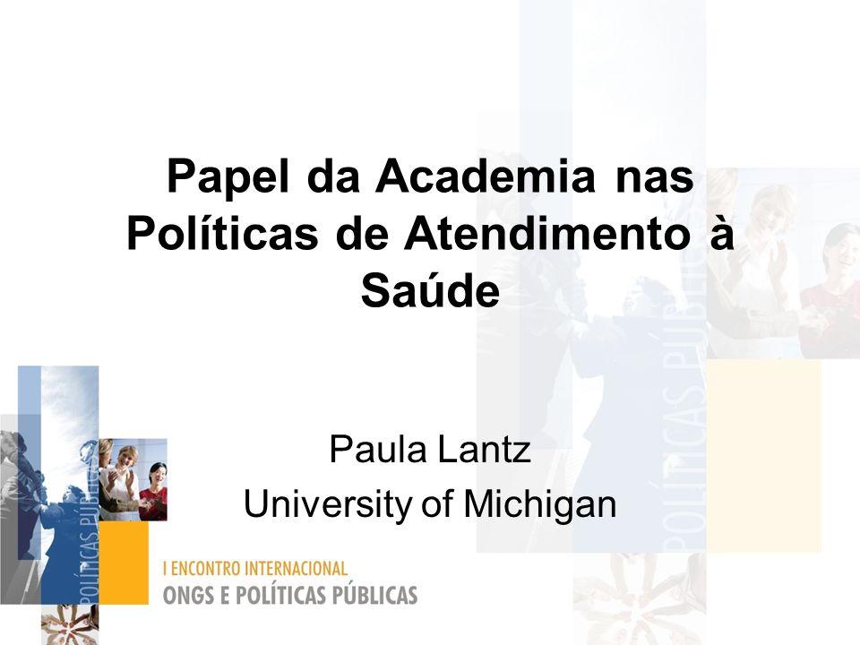 Papel da Academia nas Políticas de Atendimento à Saúde