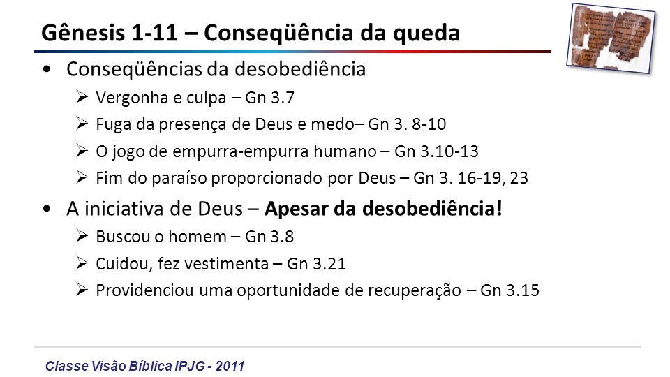 Gênesis 1-11 – Conseqüência da queda